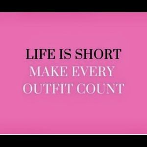 Other - Life IS short!